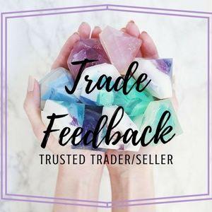 Other - • TRADE FEEDBACK •